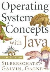 Operating System Concepts with Java, 7th ed